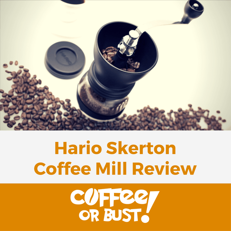 Hario Skerton Coffee Mill Review