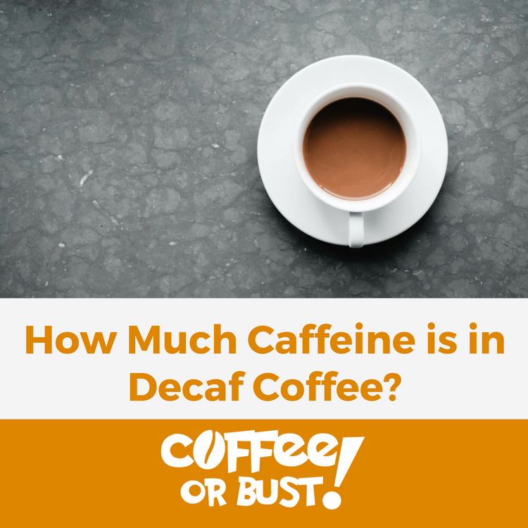 How Much Caffeine is in Decaf Coffee Featured