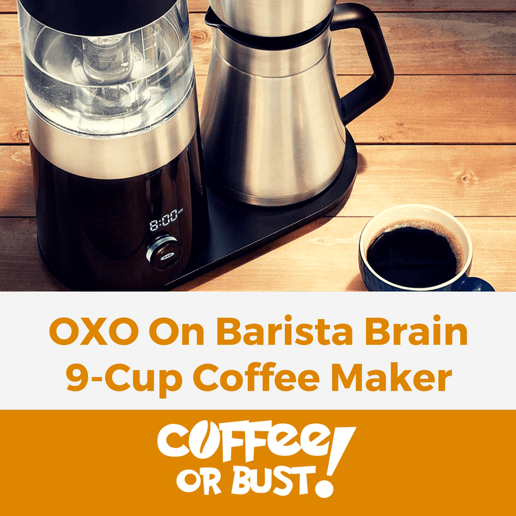 Review_ OXO On Barista Brain 9-Cup Coffee Maker