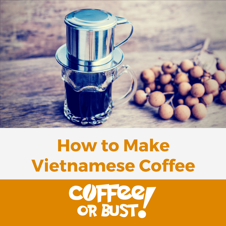How to Make Vietnamese Coffee - Best Recipes and Tips
