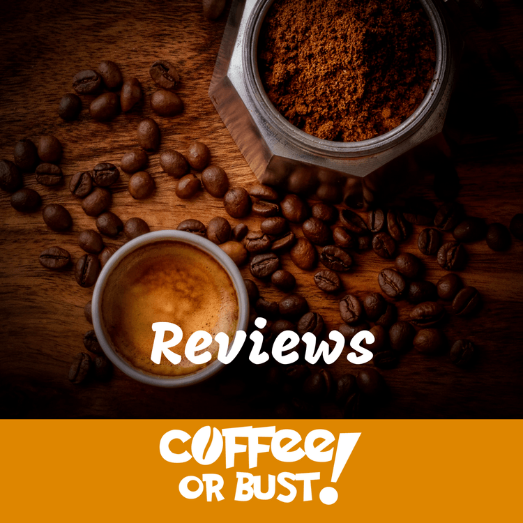 Reviews Coffe or Bust