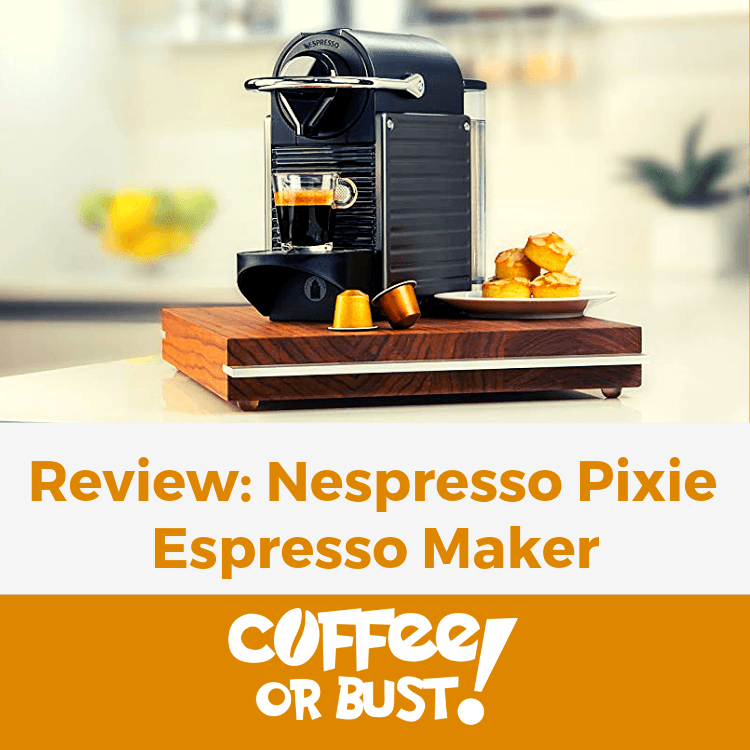 Review_ Nespresso Pixie Espresso Maker