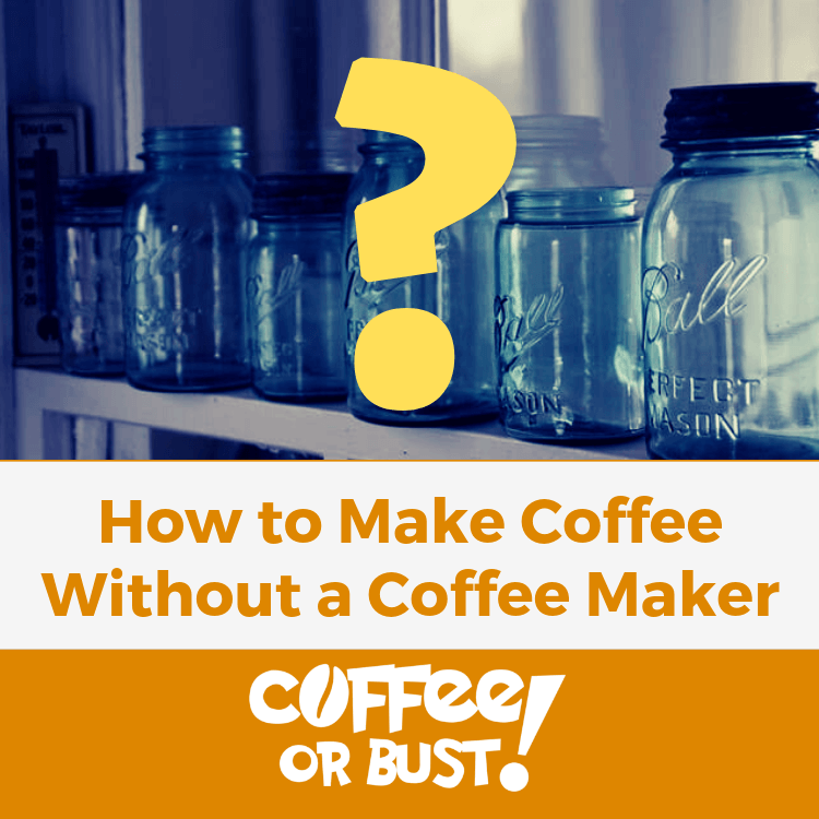 How to Make Coffee Without a Coffee Maker Featured
