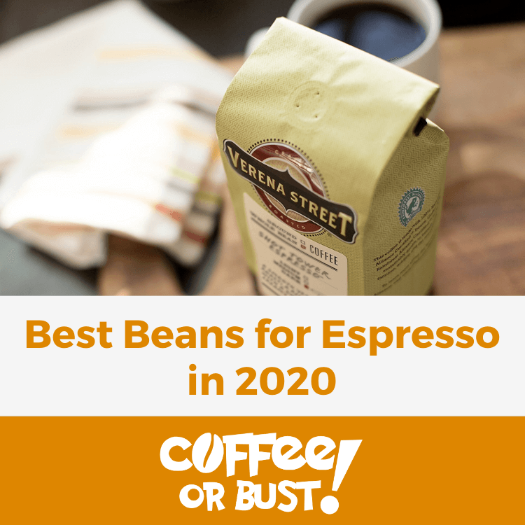 Best Beans for Espresso in 2020