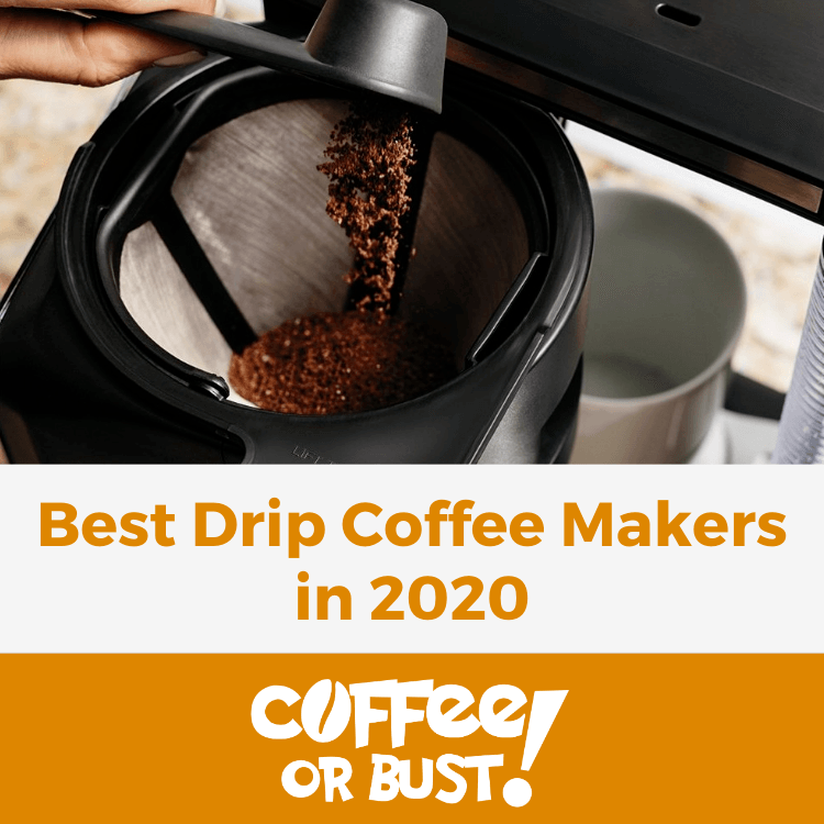 Best Drip Coffee Makers in 2020
