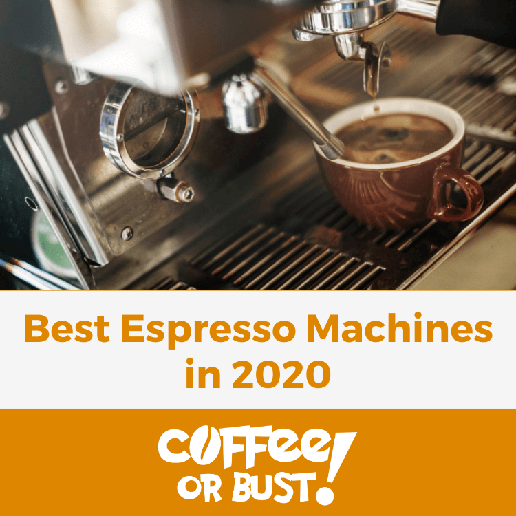 Best Espresso Machines in 2020