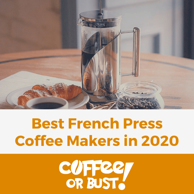 Best French Press Coffee Makers in 2020