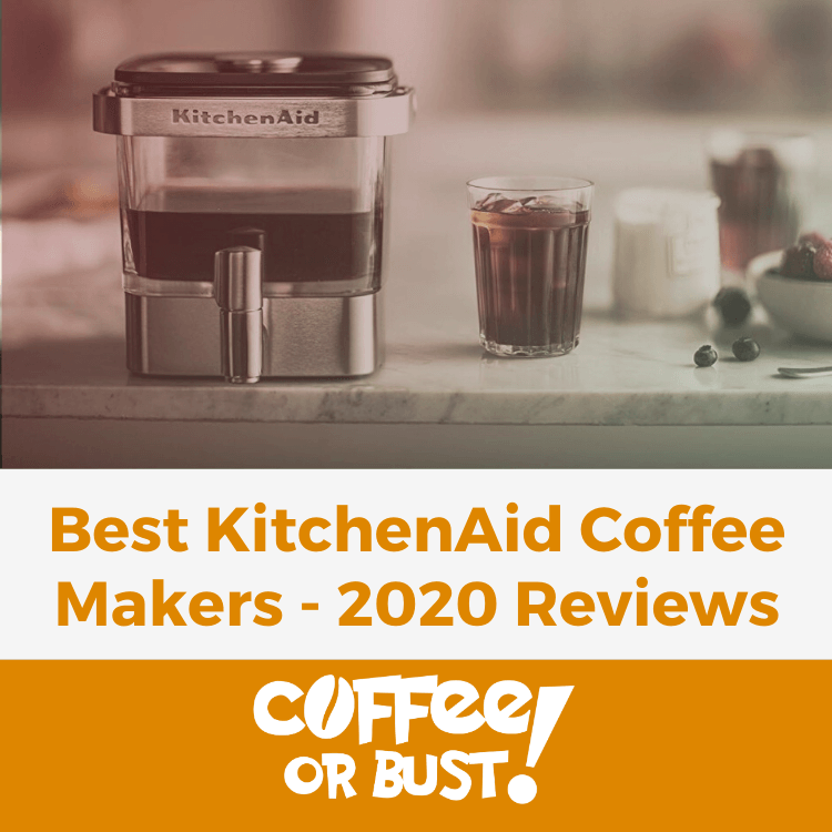 Best KitchenAid Coffee Makers - 2020 Reviews