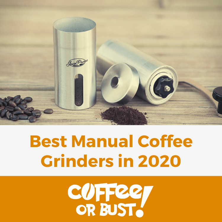 Best Manual Coffee Grinders in 2020