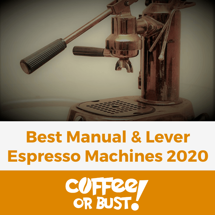 Best Manual and Lever Espresso Machines in 2020