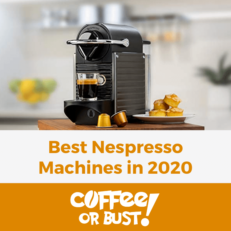 Best Nespresso Machines in 2020