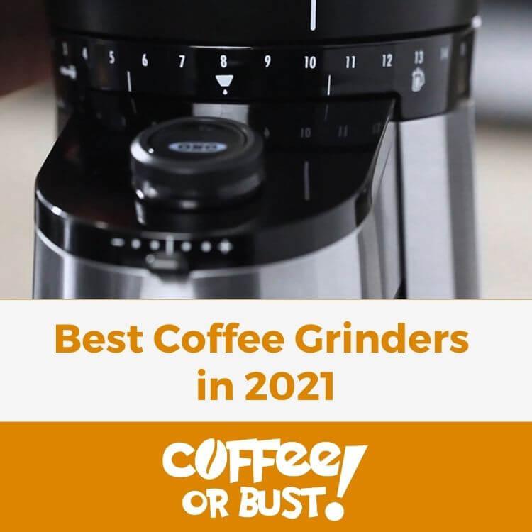 Best Coffee Grinders in 2021