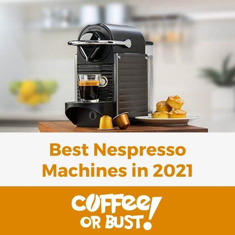 Best Nespresso Machines in 2021