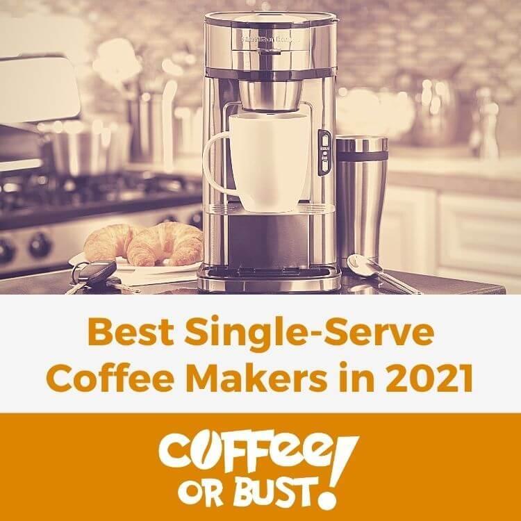 Best Single-Serve Coffee Makers in 2021